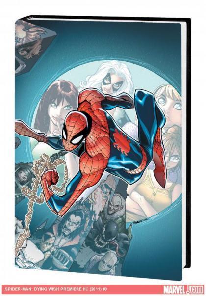 Revisión de Spider-Man: Dying Wish Premiere Hardcover (Marvel)